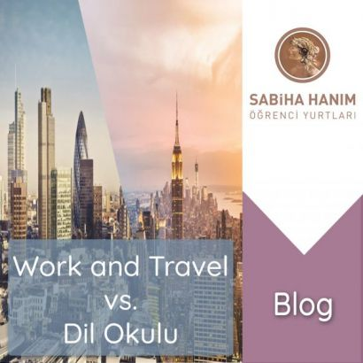 Work and Travel vs. Dil Okulu